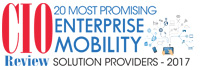 20 Most Promising Enterprise Mobility Solution Providers 2017