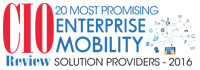 Top 20 Enterprise Mobility Solution Companies - 2016